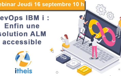 Jeudi de l'IBM i : DevOps IBM i : Enfin une solution ALM accessible à tous